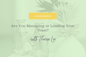 Streamlined Scaled Are You Managing Or Leading Your Team