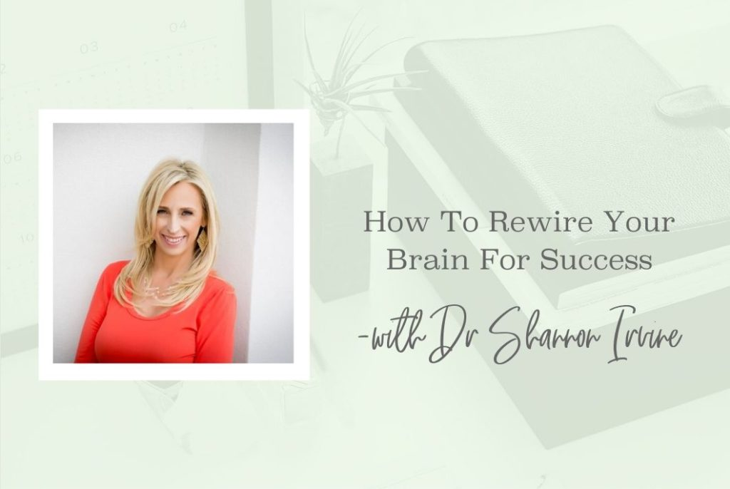 Rewire Your Brain For Success - www.Theresaloe.com