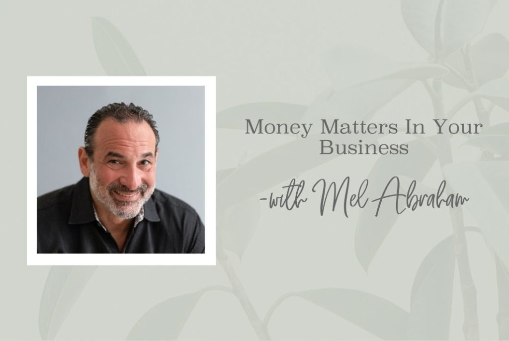 SS 13 Money Matters In Your Business - www.TheresaLoe.com