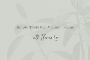 SS 28 Simple Tools For Virtual Teams - www.TheresaLoe.com