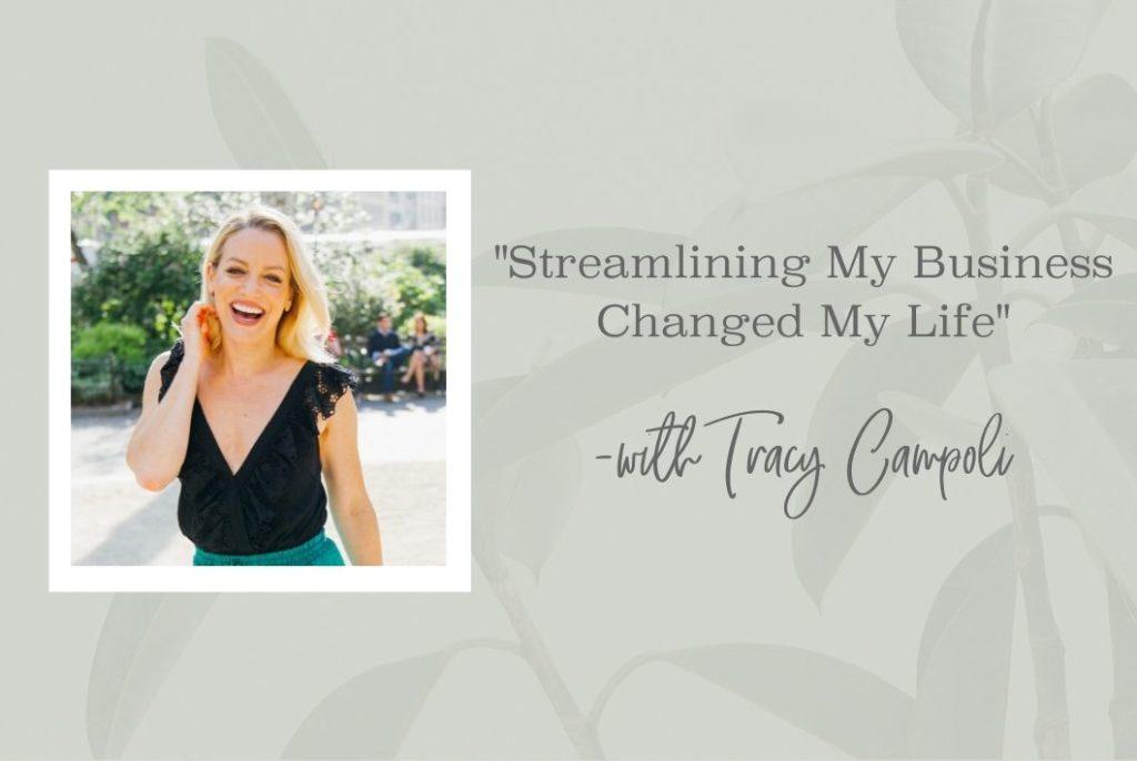 SS 34 Streamlining My Business Changed My Life - www.TheresaLoe.com