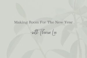 SS 61 Making Room For The New Year - www.TheresaLoe.com