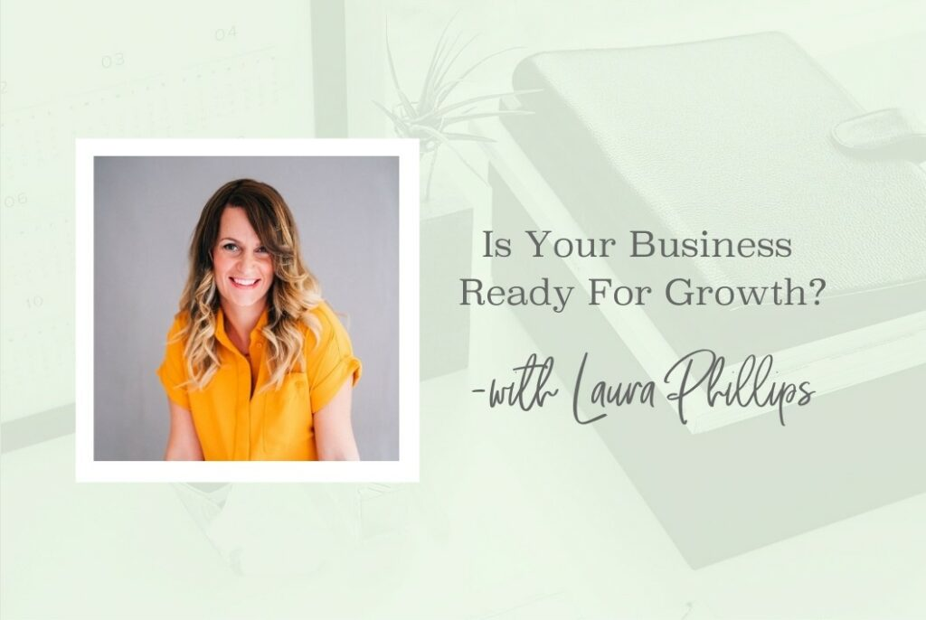 SS 90 Is Your Business Ready For Growth - www.TheresaLoe.com